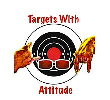 Targets With Attitude by Carl1013