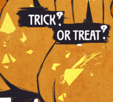 Trick? Or Treat? Sticker