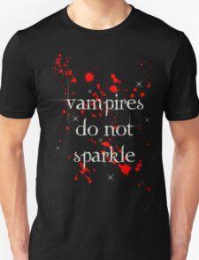 Vampires do not Sparkle Bloody T-Shirt