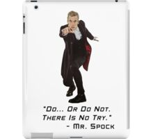 Sci Fi Misquote- There is No Try iPad Case/Skin