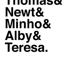 Thomas & Newt & Minho & Alby & Teresa. by Samantha Weldon