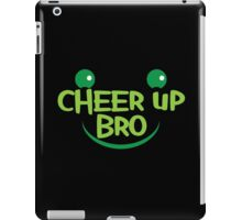 Cheer up BRO! with smile iPad Case/Skin