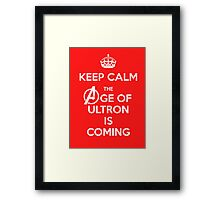 Keep Calm - The Age Of Ultron is Coming Framed Print