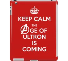 Keep Calm - The Age Of Ultron is Coming iPad Case/Skin