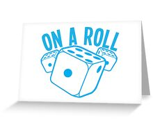 On a roll! lucky dice in blue Greeting Card