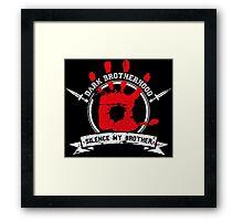 Dark Brotherhood - black Framed Print