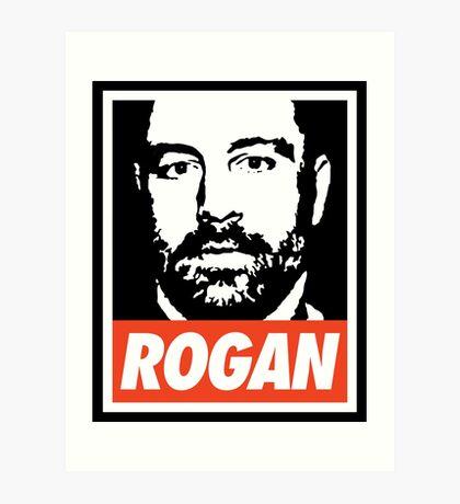 Rogan - Joe Rogan Experience Art Print
