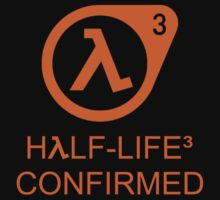 Half-Life 3 CONFIRMED by LITCH