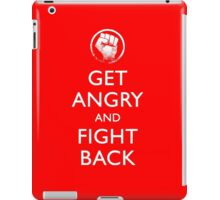 Get Angry and Fight back  iPad Case/Skin