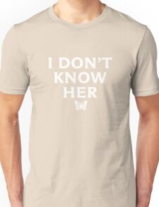 I DON'T KNOW HER Mariah Carey Quote Black Unisex T-Shirt