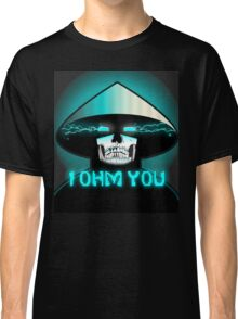 RAIDEN SKULL: I OHM YOU Classic T-Shirt