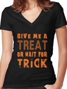 Treat... or wait for Trick Women's Fitted V-Neck T-Shirt