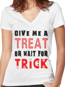 Treat... or wait for Trick #2 Women's Fitted V-Neck T-Shirt