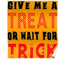 Treat... or wait for Trick #2 Poster