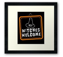 Witches are Welcome Framed Print