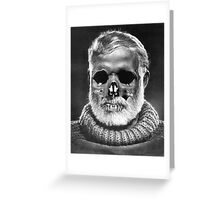 "Ernest ""Skull"" Hemingway Greeting Card"