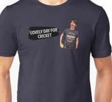 Lovely Day For Cricket Unisex T-Shirt