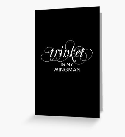 trinket is my wingman (Critical Role) Greeting Card