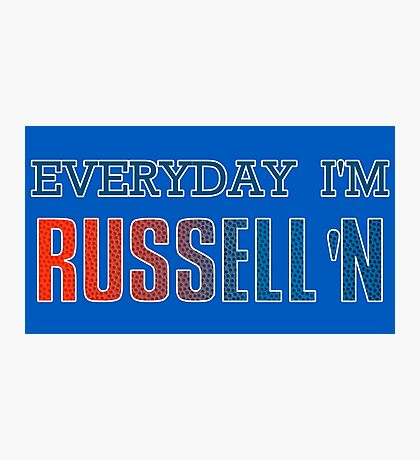 Everyday I'm Russell'n Westbrook  Photographic Print
