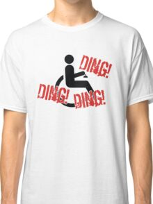 Ding ding ding! Classic T-Shirt