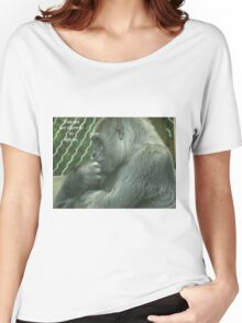 You are not allowed to ape us. Women's Relaxed Fit T-Shirt