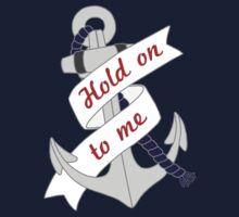 Hold on to me anchor One Piece - Short Sleeve