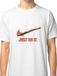 """JUST DO IT """"LUCILLE"""" Classic T-Shirt"""