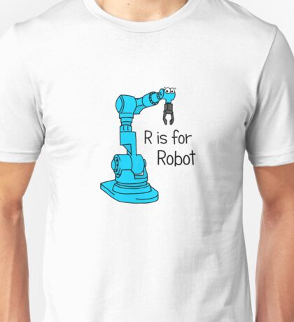 R is for Robot Unisex T-Shirt