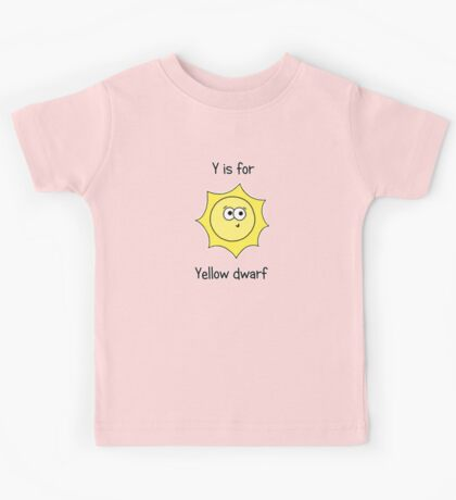Y is for Yellow Dwarf Kids Tee