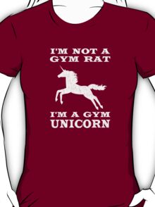 I'm Not A Gym Rat I'm A Gym Unicorn T-Shirt