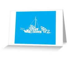 Don't Bring Me Down, Bruce! Greeting Card