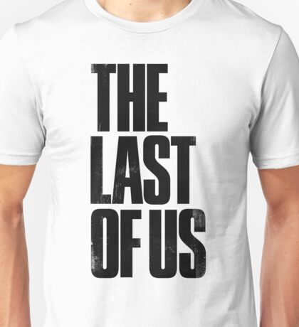 The Last Of Us 1.0 Unisex T-Shirt