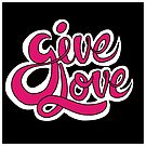 Give Love - Brush Script Typography by ptelling