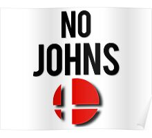 Smash - No Johns Poster