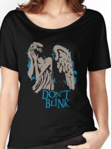 Don´t Blink Women's Relaxed Fit T-Shirt