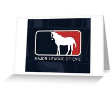Major League of Evil Greeting Card