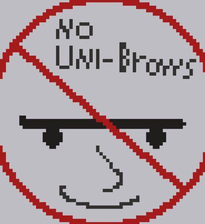No Unibrows Sign Sticker