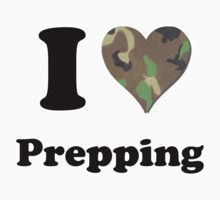 I Love Prepping - Camo Heart by ColaBoy