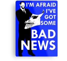 Bad News Barrett  Metal Print