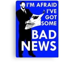 Bad News Barrett  Canvas Print
