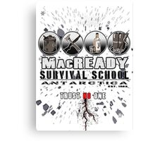 MacReady School of Survival Canvas Print