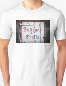 Old wooden Absolete sign with Antiques and Crafts T-Shirt