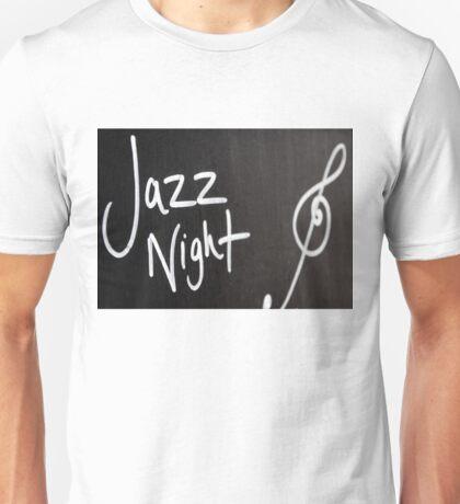 Jazz Night advertisement sign on blackboard Unisex T-Shirt