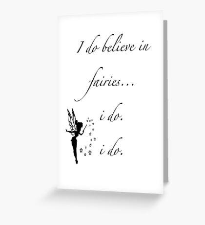 I do believe in fairies/ Peterpan Greeting Card