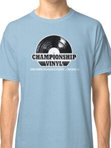 High Fidelity Championship Vinyl Classic T-Shirt
