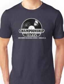 High Fidelity Championship Vinyl Unisex T-Shirt