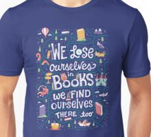 Lose ourselves in books Unisex T-Shirt