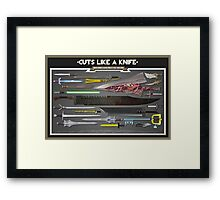 Cuts Like a Knife Framed Print