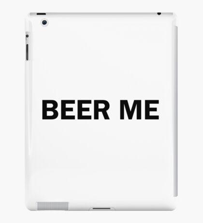 Beer Me Funny Cute  iPad Case/Skin