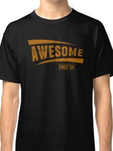 Awesome Since '54 Classic T-Shirt